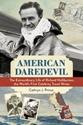 American-Daredevil-The-Extraordinary-Life-of-Richard-Halliburton-the-Worlds-First-Celebrity-Travel-Writer_9781613731598