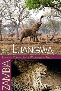 Luangwa Valley - Unique Wilderness in Africa
