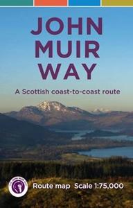 John Muir Way: A Scottish Coast-to-coast Route