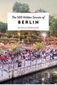The-500-Hidden-Secrets-of-Berlin_9789460581885