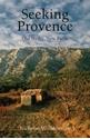 Seeking-Provence-Old-Myths-New-Paths_9781909961265