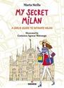 My-Secret-Milan-A-Girls-Guide-to-Intimate-Milan_9788873017721