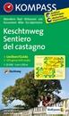 Sentiero del Castagno / Keschtnweg Kompass 696