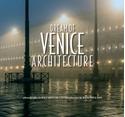 Dream-of-Venice-Architecture_9780990772514