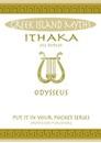 Ithaka: Odysseus.