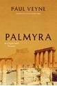 Palmyra-An-Irreplaceable-Treasure_9780226427829