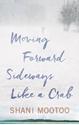Moving-Forward-Sideways-Like-A-Crab_9781617755347