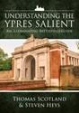 Understanding-the-Ypres-Salient-An-Illuminating-Battlefield-Guide_9781911512509