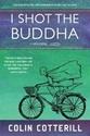 I-Shot-the-Buddha-A-Dr-Siri-Paiboun-Mystery_9781616958299