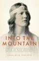 Into-the-Mountain-A-Life-of-Nan-Shepherd_9781903385562