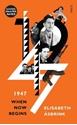 1947-when-now-begins_9781911344421