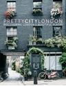 prettycitylondon-Discovering-Londons-Beautiful-Places_9780750985598