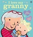 I-Love-My-Granny-Board-Book_9781408350621