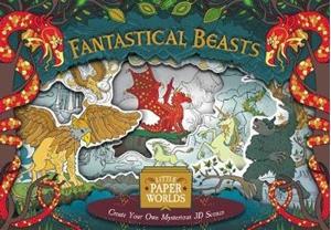 Little Paper Worlds - Fantastical Beasts