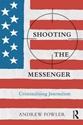 Shooting-the-Messenger-Criminalising-Journalism_9781138296619
