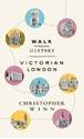 Walk-Through-History-Discover-Victorian-London_9781785036897