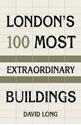 Londons-100-Most-Extraordinary-Buildings_9780750987615