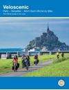 Veloscenic: Paris-Versailles-Mont Saint Michel by bike