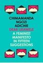 Dear-Ijeawele-or-a-Feminist-Manifesto-in-Fifteen-Suggestions_9780008275709