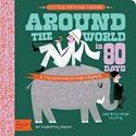 Little-Master-Verne-Around-the-World-in-80-Days-A-BabyLit-Transportation-Primer_9781423647461