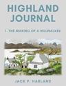 Highland-Journal-1-The-Making-of-a-Hillwalker_9781789013252