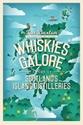Whiskies-Galore-A-Tour-of-Scotlands-Island-Distilleries_9781780275642