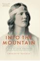 Into-The-Mountain-A-Life-of-Nan-Shepherd_9781903385784