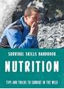 Bear-Grylls-Survival-Skills-Nutrition_9781786960634