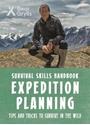 Bear-Grylls-Survival-Skills-Expedition-Planning_9781786960665
