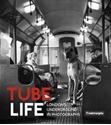 Tube-Life-Londons-Underground-in-Photographs_9780750985970
