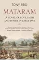 Mataram-A-novel-of-love-faith-and-power-in-early-Java_9781912049127