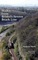 Walks-from-Bristols-Severn-Beach-Line_9780956098955