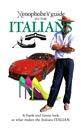 The Italians - Xenophobe Guide