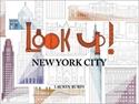 Look-Up-New-York-City_9781943532179