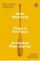 Kings-of-the-Yukon-An-Alaskan-River-Journey_9780141983790