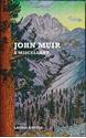John-Muir-A-Miscellany_9781912916092