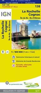 La Rochelle - Cognac - Ile de Ré - Ile d'Oléron IGN TOP100 138