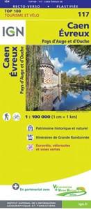 Caen - Evreux - Pays d'Auge et d'Ouche IGN TOP100 117