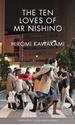 The-Ten-Loves-of-Mr-Nishino_9781846276972