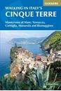 Walking in Italy's Cinque Terre: Monterosso al Mare, Vernazza, Corniglia, Manarola and Riomaggiore