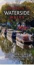 London's Waterside Walks: 21 Walks Along the City's Most Interesting Rivers, Canals & Docks