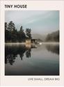 Tiny-House-Live-Small-Dream-Big_9781785039355