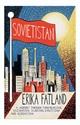 Sovietistan-A-Journey-Through-Turkmenistan-Kazakhstan-Tajikistan-Kyrgyzstan-and-Uzbekistan_9780857057778
