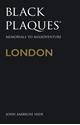 Black-Plaques-London-Memorials-to-Misadventure_9780750989954