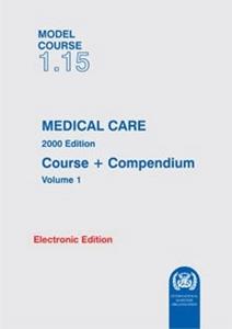 Medical Care, 2000 Edition - IMO Model Course - E-Book