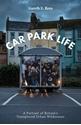 Car-Park-Life-A-Portrait-of-Britains-Unexplored-Urban-Wilderness_9781910312353