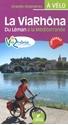La-ViaRhôna-à-vélo-Du-Léman-à-la-Méditerranée_9782844664259