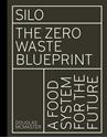 Silo-The-Zero-Waste-Blueprint_9781782406136