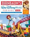 Birnbaums-2020-Walt-Disney-World-For-Kids-The-Official-Guide_9781368027595
