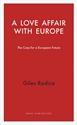 A-Love-Affair-with-Europe-The-Case-for-a-European-Future_9781910376997